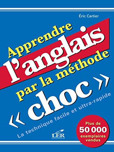 Apprendre l'anglais par la méthode Choc.