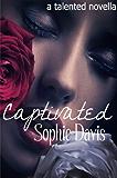 Captivated, A Talented Novella (Talented Saga #3.5)