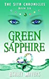 Green Sapphire: The Sita Chronicles - Book Six