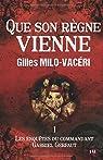 Que son règne vienne: Les enquêtes du commandant Gabriel Gerfaut 1 par Milo-Vacéri