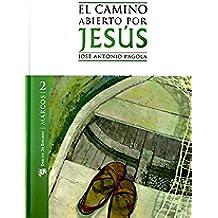 El camino abierto por Jesús. Marcos (eBook-ePub) (Temas bíblicos)