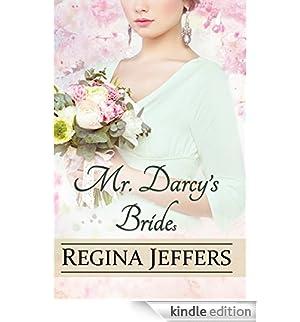 Mr. Darcy's Bride(s): A Pride and Prejudice Vagary (English Edition) [Edizione Kindle]
