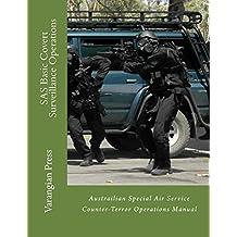 SAS Basic Covert Surveillance Operations (English Edition)