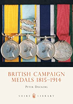 British Campaign Medals 1815-1914 by [Duckers, Peter]