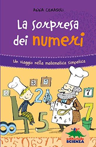 La sorpresa dei numeri: Un viaggio nella matematica simpatica