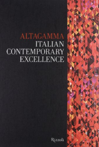 altagamma-italian-contemporary-excellence-ediz-italiana-i-libri-illustrati
