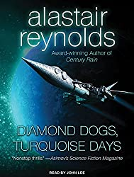 Diamond Dogs, Turquoise Days (Revelation Space) by Alastair Reynolds (2015-08-04)