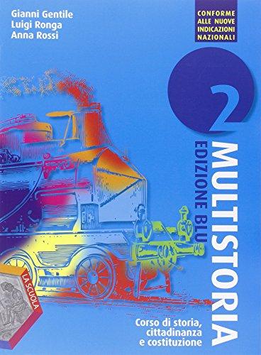 Multistoria. Ediz. blu. Per la Scuola media. Con DVD. Con e-book. Con espansione online: 2