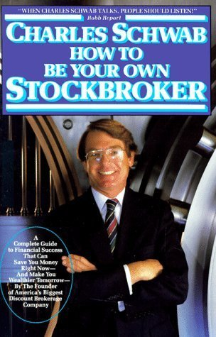 how-to-be-your-own-stockbroker-by-charles-schwab-1986-08-01