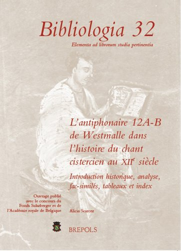lantiphonaire-12-a-b-de-westmalle-dans-lhistoire-du-chant-cistercien-au-xiie-siecle-introduction-his