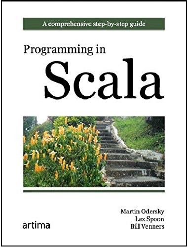 [(Programming in Scala : A Comprehensive Step-by-step Guide)] [By (author) Martin Odersky ] published on (November, 2008)