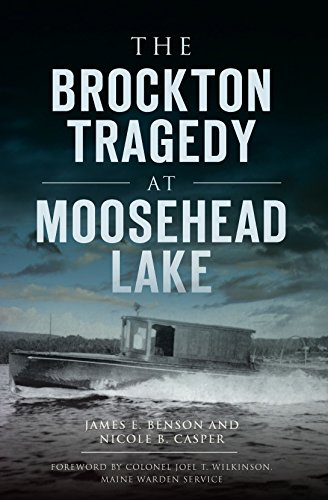 The Brockton Tragedy at Moosehead Lake (Disaster) (English Edition)