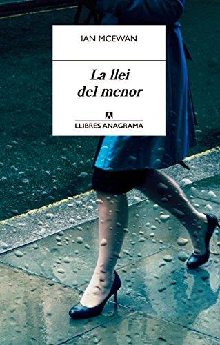 La llei del menor (llibres anagrama book 15) (catalan edition)