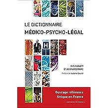 Dictionnaire médico-psycho-légal des normes sociétales et de la violence humaine