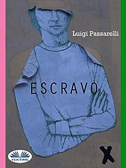 Escravo: O Programa Price di [Luigi Passarelli]
