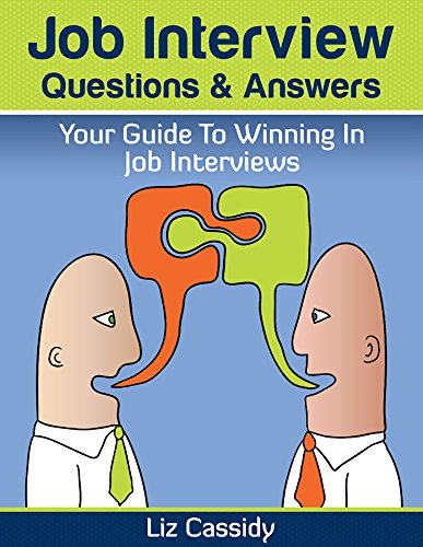 Job Interview Questions & Answers: Your Guide to Winning in Job Interviews (English Edition)