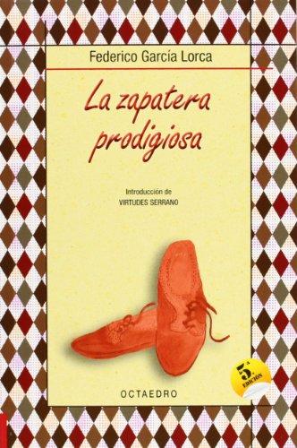 La zapatera prodigiosa: Farsa violenta en dos actos (Biblioteca Básica) - 9788480637343 por Federico García Lorca