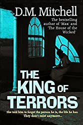 The King of Terrors by Mr D. M. Mitchell (2014-01-02)