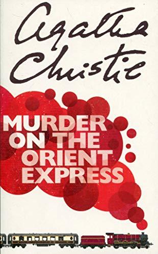 Murder on the Orient Express. (Hercule Poirot) -