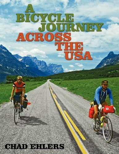 A Bicycle Journey Across the USA: Summer of '79 por Chad Ehlers