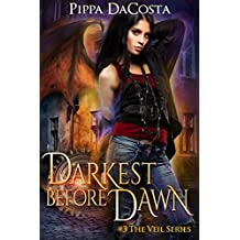 Darkest Before Dawn: A Muse Urban Fantasy (The Veil Series Book 3)