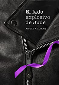 El lado explosivo de Jude par Williams