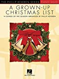 A Grown-Up Christmas List: Piano Solo, Piano Level Late Intermediate/Early Advanced (Phillip Keveren)