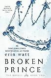 Broken Prince: A Novel (The Royals)