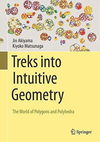 treks-into-intuitive-geometry-the-world-of-polygons-and-polyhedra