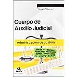 Cuerpo De Auxilio Judicial De La Administración De Justicia. Temario. Volumen I (Justicia (estatal) (mad))