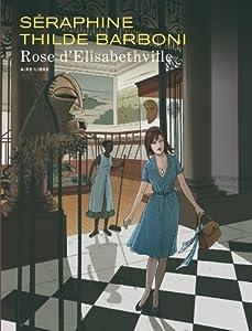 vignette de 'Rose d'Elisabethville (Séraphine)'