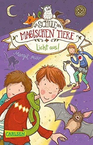 Licht aus! (Die Schule der magischen Tiere, Band 3)