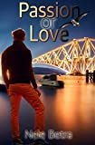 Passion or Love (Friendships, Band 3)