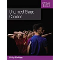 Unarmed Stage Combat (Crowood Theatre Companions)