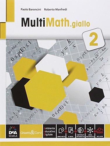 Multimath giallo. Per le Scuole superiori. Con e-book. Con espansione online: 2