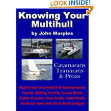 Knowing Your Multihull: Catamarans, Trimarans & Proas