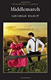 Middlemarch (Wordsworth Classics)