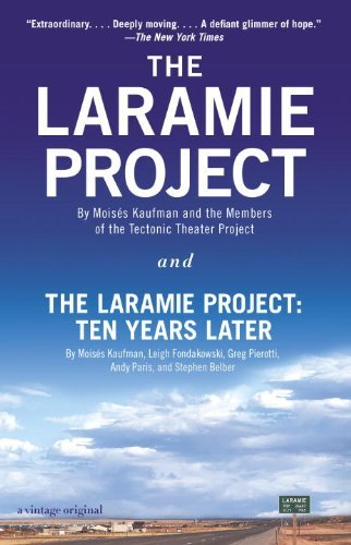 the-laramie-project-and-the-laramie-project-ten-years-later-by-moises-kaufman-2014-09-01