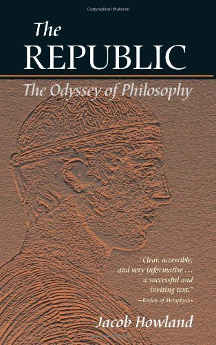 The Republic: The Odyssey of Philosophy by Jacob Howland (2004-04-01)