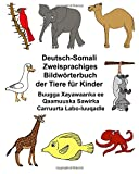 Deutsch-Somali Zweisprachiges Bildwörterbuch der Tiere für Kinder Buugga Xayawaanka ee Qaamuuska Sawirka Carruurta Labo-luuqadle (FreeBilingualBooks.com)