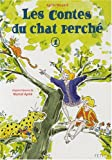 Les contes du chat perché. 1, La patte du chat suivi de Le canard et la panthère / Agnès Maupré   MAUPRÉ, Agnès. Auteur