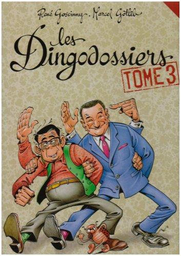 Les Dingodossiers, tome 3 par René Goscinny, Marcel Gotlib