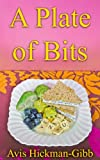 A Plate of Bits (English Edition)