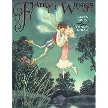 Fairy Wings by Lauren Mills (2001-05-01)