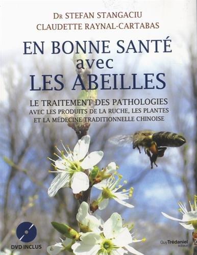 En bonne santé avec les abeilles : Le traitement des pathologies avec les produits de la ruche, les plantes et la médecine traditionnelle chinoise (1DVD)