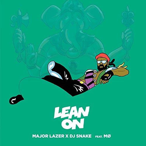 Lean On (feat. MØ & DJ Snake)