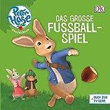 Peter Hase™ Geschichten Das große Fußballspiel (Peter Hase(TM) Geschichten)