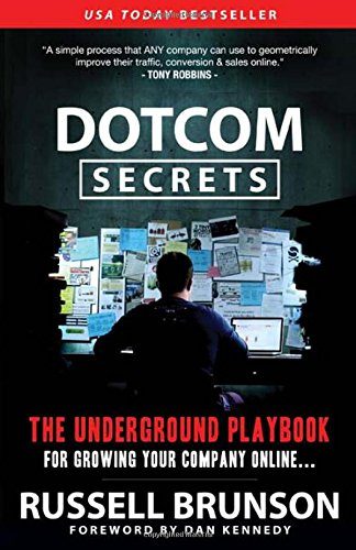 dotcom-secrets-the-underground-playbook-for-growing-your-company-online