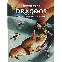 Histoires de Dragons et Autres Créatures Fantastiques