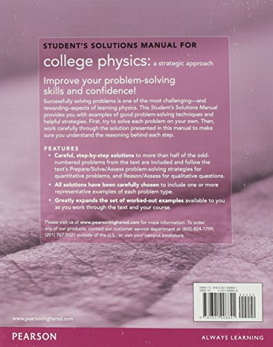 Student Solutions Manual for College Physics:A Strategic Approach     Volume 1 (Chs 1-16)